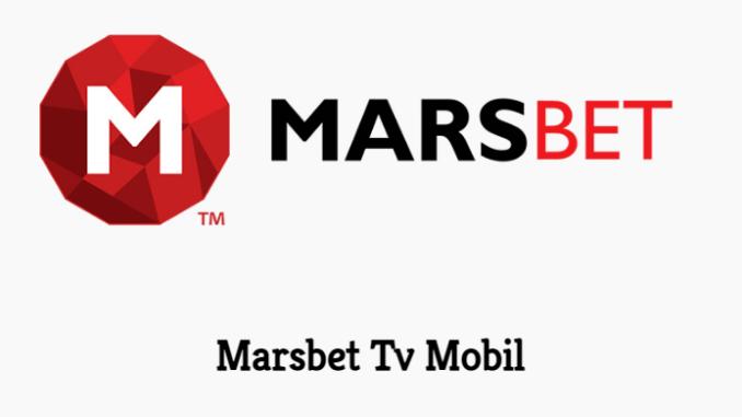 Marsbet Tv Mobil
